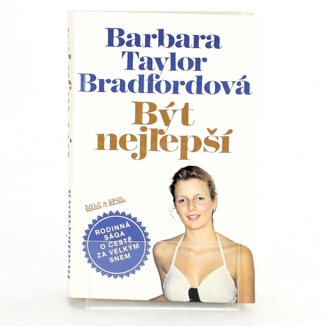 Barbara Taylor Bradfordová: Být nejlepší