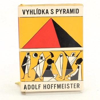 Adolf Hoffmeister: Vyhlídka s pyramid