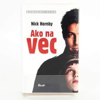 Kniha Ako na vec Nick Hornby