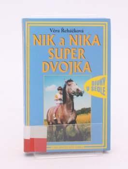 Věra Řeháčková: Nik a Nika super dvojka