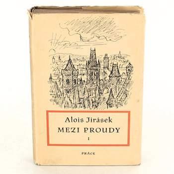 Kniha Alois Jirásek: Mezi proudy I.