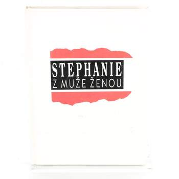 Stephanie Z muže ženou