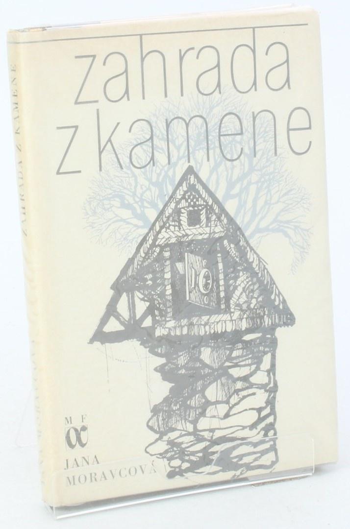 Kniha Jana Moravcová: Zahrada z kamene