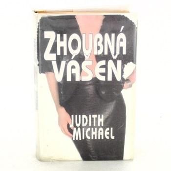 Judith Michael: Zhoubná vášeň