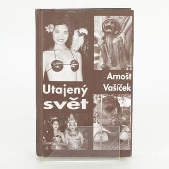 Kniha Utajený svět Arnošt Vašíček