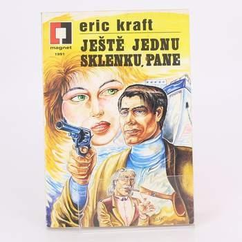 Kniha Eric Kraft: Ještě jednu sklenku, pane