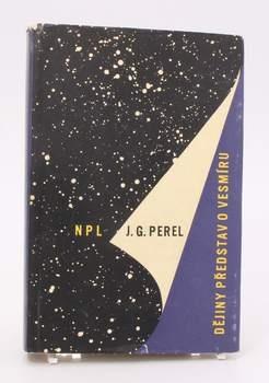 J. Grigorijevič Perel: Dějiny představ o vesmíru