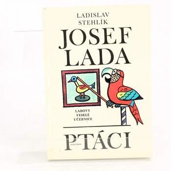 Kniha Ptáci - Josef Lada a Ladislav Stehlík