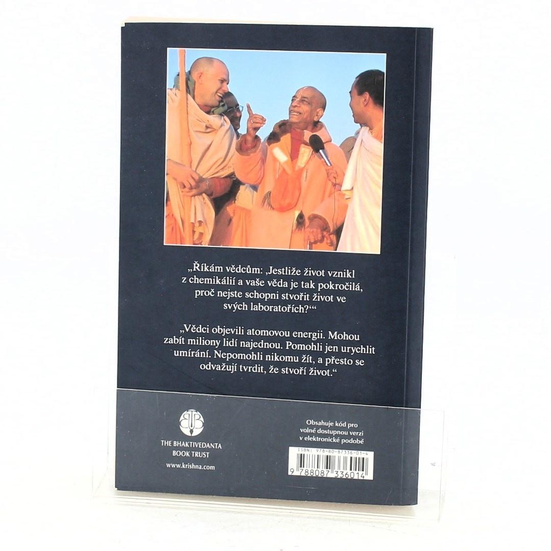 Kniha Prabhupáda: Život pochází ze života