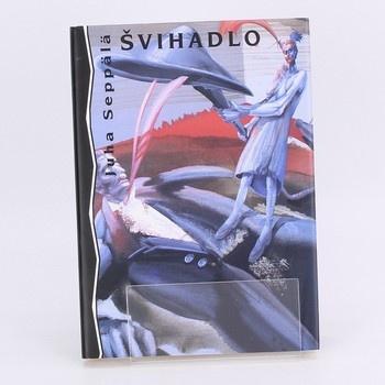 Kniha Švihadlo Juha Seppälä