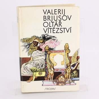 Kniha Oltář vítězství Valerij Brjusov