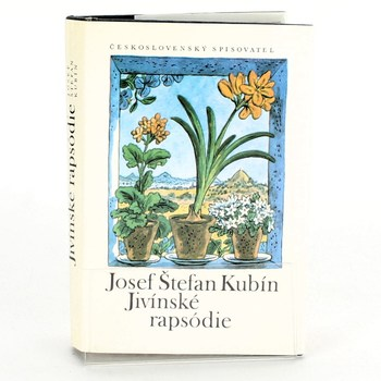 Josef Štefan Kubín: Jivínské rapsódie