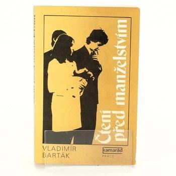 Vladimír Barták: Čtení před manželstvím