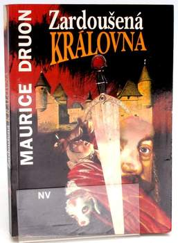 Kniha Maurice Druon: Zardoušená královna