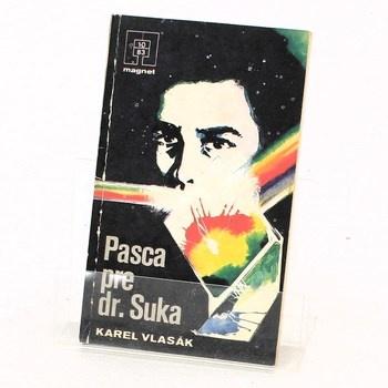 Karel Vlasák: Pasca pre dr. Suka