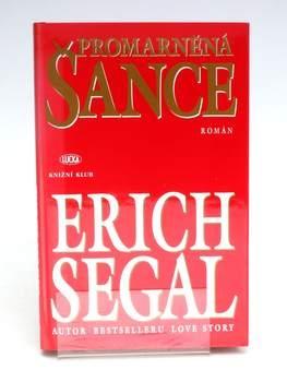 Kniha Erich Segal: Promarněná šance