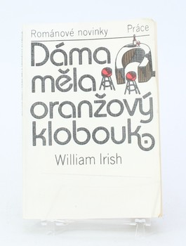 Kniha William Irish: Dáma měla oranžový klobouk