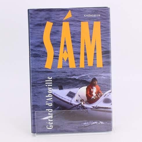 Kniha Sám Gérard d´Aboville