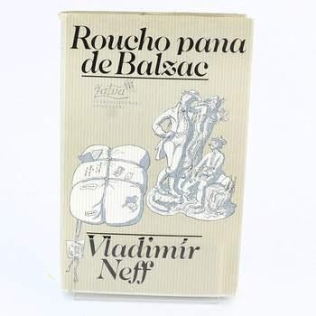 Kniha Vladimír Neff: Roucho pana de Balzac