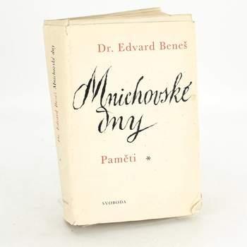 Dr. Edvard Beneš: Mnichovské dny, paměti