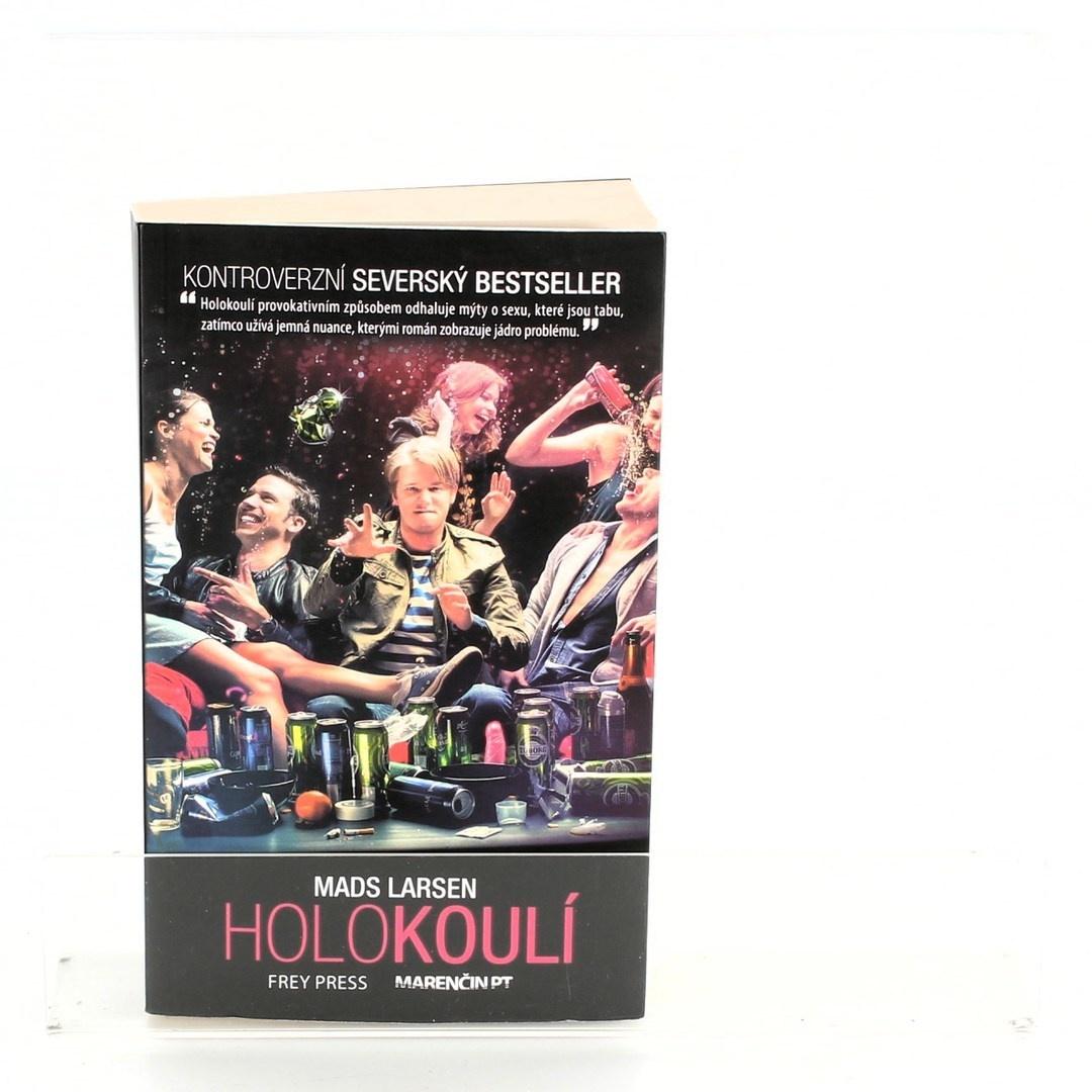 Kniha Holokoulí - Mads Larsen