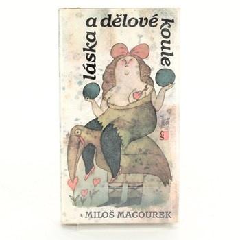 Miloš Macourek: Láska a dělové koule