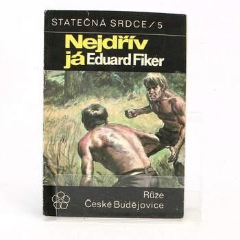 Kniha Eduard Fiker: Nejdřív já