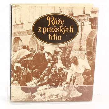 Kniha Karel Krečí: Růže z pražských trhů