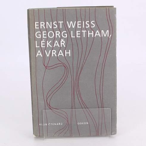 Kniha Ernst Weiss: Georg Letham, lékař a vrah