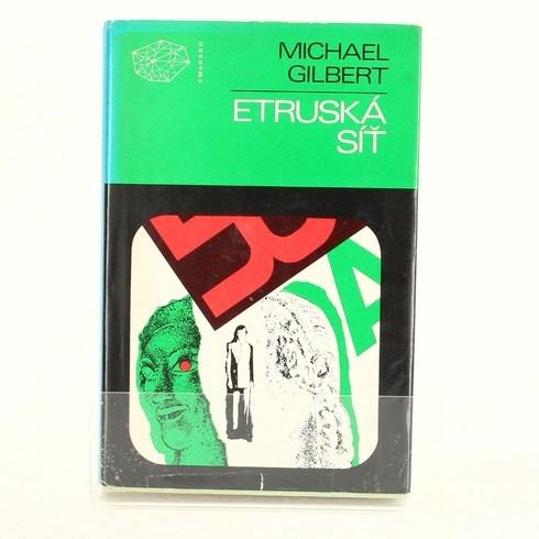Kniha Michael Gilbert: Etruská síť