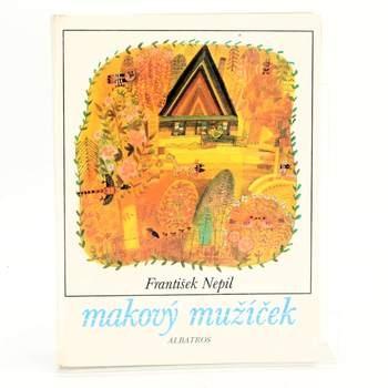 Kniha František Nepil: Makový mužíček