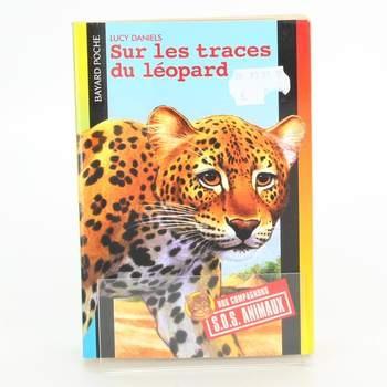 Kniha Sur les traces du léopard Lucy Daniels