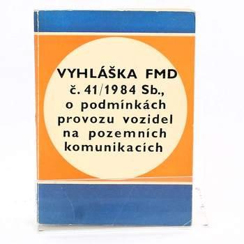 Vyhláška FMD č. 41/1984 Sb., o podmínkách...