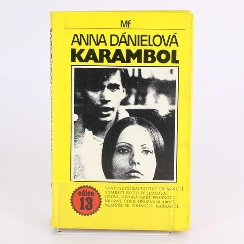 Kniha Karambol Anna Dánielová