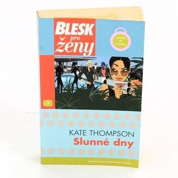 Román Slunné dny - Kate Thompson