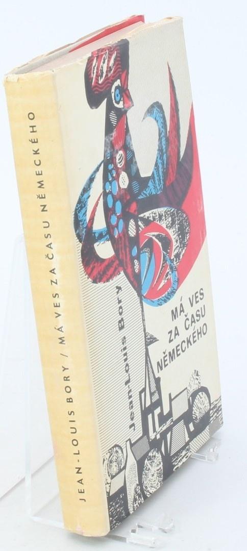 Kniha Jean-Louis Bory: Má ves za času německého