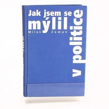 Kniha Jak jsem se mýlil v politice