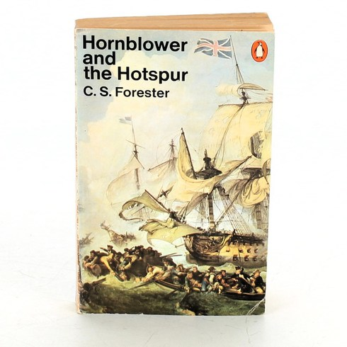 Kniha C. S. Forester: Hornblower and the Hotspur