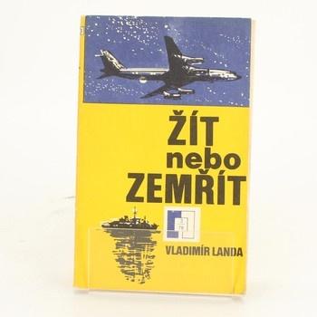 Kniha Vladimír Landa: Žít nebo zemřít
