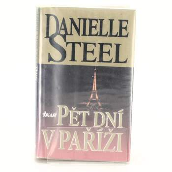 Kniha Pět dní v Paříži          Danielle Steel