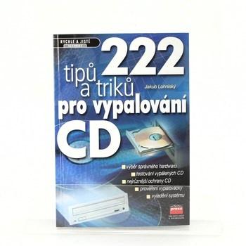 Jakub Lohniský: 222 tipů a triku pro vypalování CD
