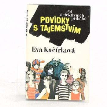 Eva Kačírková: Povídky s tajemstvím