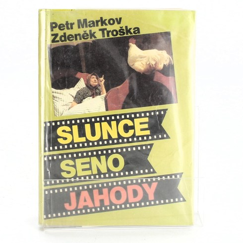 Kniha Z. Troška, P. Markov: Slunce seno jahody
