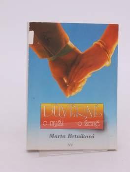 Kniha MUDr. Marta Brtníková: Důvěrně o muži