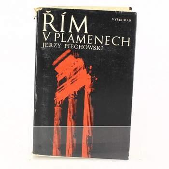 Jerzy Piechowski: Řím v plamenech