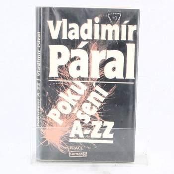 Román Vladimír Páral: Pokušení A-ZZ