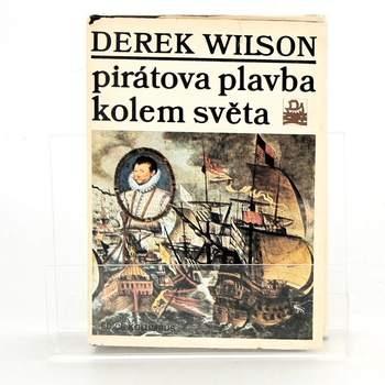 Derek Wilson: Pirátova plavba kolem světa