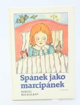 Kniha S. V. Michalkov: Spánek jako marcipánek