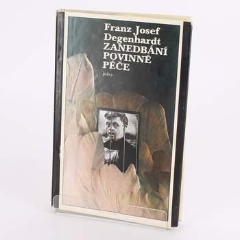 Zanedbání povinné péče Franz J. Degenhardt
