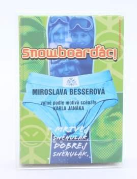 Kniha Miroslava Besserová: Snowboarďáci